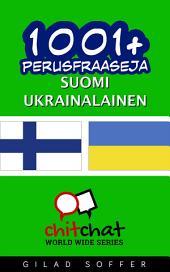 1001+ perusfraaseja suomi - ukrainalainen