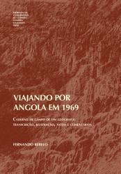 Viajando por Angola em 1969  caderno de campo de um ge  grafo  transcri    o  ilustra    o  notas e coment  rios PDF