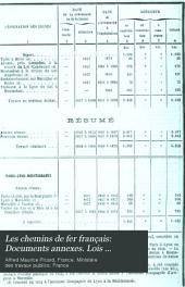 Les chemins de fer français: Documents annexes. Lois réglements, conventions, tabeaux statistiques