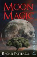 Pagan Portals   Moon Magic PDF