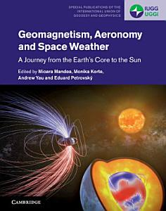Geomagnetism  Aeronomy and Space Weather