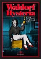 Waldorf Hysteria PDF