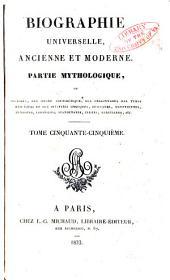 Biographie universelle, ancienne et moderne: Volume55