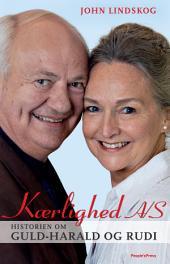 Kærlighed A/S: Historien om Guld-Harald og Rudi