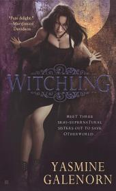 Witchling: An Otherworld Novel