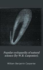Popular cyclopaedia of natural science (by W.B. Carpenter).