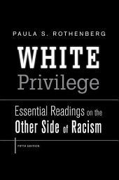 White Privilege: Edition 5