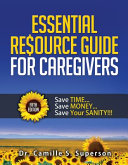 Essential Resource Guide for Caregivers