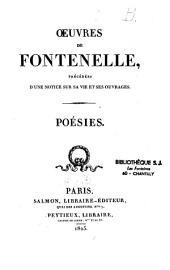 Oeuvres de Fontenelle précédées d'une notice historique sur sa vie et ses ouvrages [par J.-B.-J. Champagnac]...