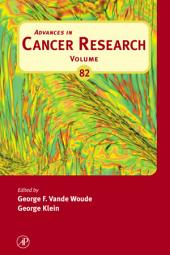 Advances in Cancer Research: Volume 82
