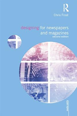 Designing for Newspapers and Magazines PDF
