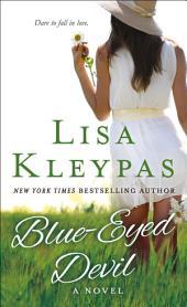 Blue-Eyed Devil: A Novel