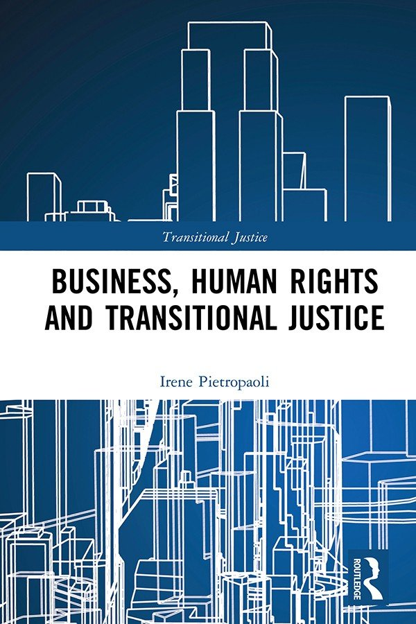 Business, Human Rights and Transitional Justice