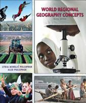World Regional Geography Concepts: Edition 2