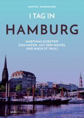 1 Tag in Hamburg: Martinas Kurztrip zum Hafen, auf den Michel und nach St. Pauli