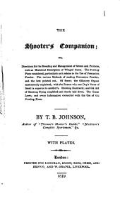 The shooter's companion; or, Directions for the breeding and management of setters and pointers [&c.].