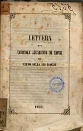 Lettera del cardinale arcivescovo di Napoli al clero della sua Diocesi [Sisto cardinale arcivescovo)