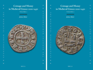 Coinage and Money in Medieval Greece 1200 1430  2 vols   PDF