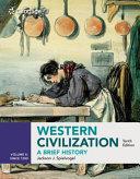 Western Civilization  A Brief History  Volume II since 1500