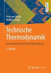 Technische Thermodynamik: Ein beispielorientiertes Einführungsbuch, Ausgabe 2