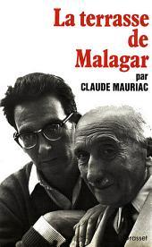 Le temps immobile T04: La terrasse de Malagar