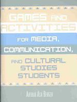 Games and Activities for Media  Communication  and Cultural Studies Students PDF