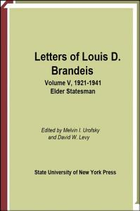 Letters of Louis D  Brandeis  Volume V  1921 1941 Book
