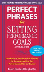 Perfect Phrases For Setting Performance Goals Second Edition Book PDF