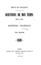 Questions de mon temps, 1835 à 1856: Volume 13
