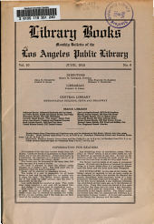 Library Books: Monthly Bulletin of the Los Angeles Public Library, Volume 10, Issue 6