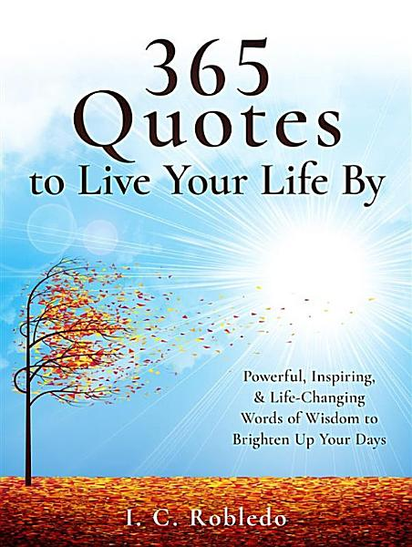 Download 365 Quotes to Live Your Life By Book