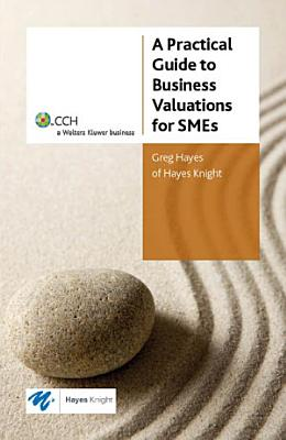 A Practical Guide to Business Valuations for SMEs PDF