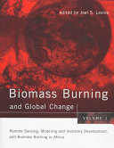 Biomass Burning and Global Change: Remote sensing, modeling and inventory development, and biomass burning in Africa