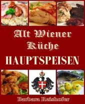 HAUPTSPEISEN: Alt Wiener Küche