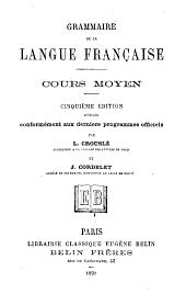 Grammaire de la langue française: Cours moyen