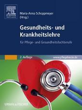 Gesundheits- und Krankheitslehre: für Pflege- und Gesundheitsfachberufe, Ausgabe 2