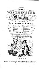 The Westminster Magazine, Or, The Pantheon of Taste