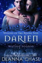 Darien: Wolves of the Rising Sun #6: Mating Season