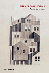Terra de casas vazias
