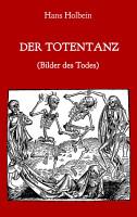 Der Totentanz  Bilder des Todes  PDF