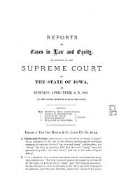 Reports of Cases in Law and Equity, Determined in the Supreme Court of the State of Iowa: Volume 61