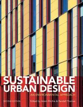 Sustainable Urban Design: An Environmental Approach, Edition 2