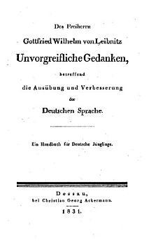 Unvorgreifliche Gedanken  betreffend die Aus  bung und Verbesserung der Deutschen Sprache PDF