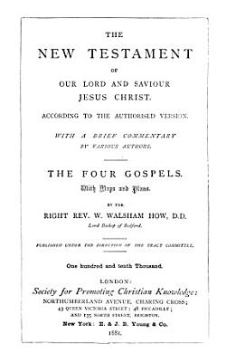 The New Testament of Our Lord and Saviour Jesus Christ  The four Gospels PDF