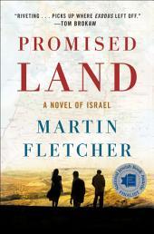 Promised Land: A Novel of Israel