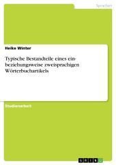 Typische Bestandteile eines ein- beziehungsweise zweisprachigen Wörterbuchartikels