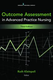 Outcome Assessment in Advanced Practice Nursing: Third Edition, Edition 3