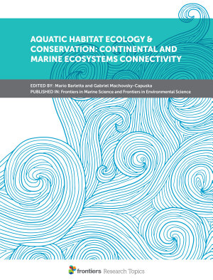 Aquatic Habitat Ecology   Conservation  Continental and Marine Ecosystems Connectivity PDF