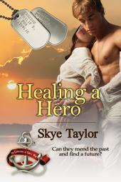 Healing a Hero