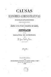Causas económici-administrativas de los males actuales de España distinta de las que espone el Círculo de la Unión Nercantil de Madrid y justificación de la Balanza de Comercio